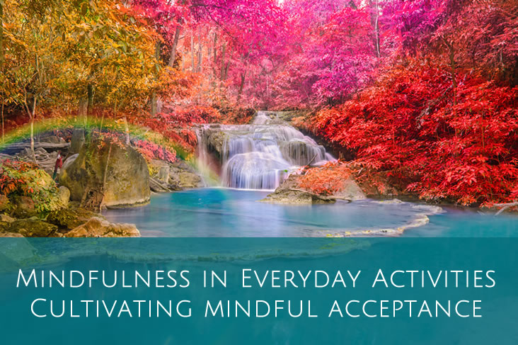Cultivating Mindful Acceptance